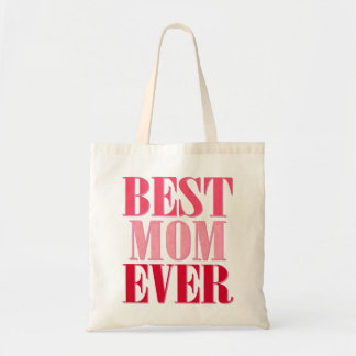 Best Mom Ever Pink Text Saying Canvas Bags