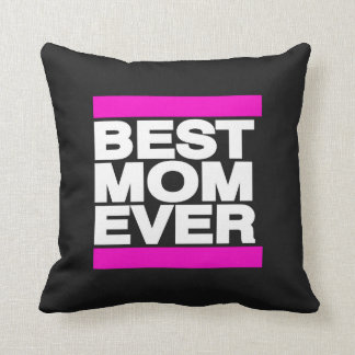 Best Mom Ever Pink Throw Cushions