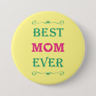 """Best Mom Ever"" Pretty Text Art Design 7.5 Cm Round Badge"