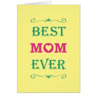 """Best Mom Ever"" Pretty Text Art Design Card"