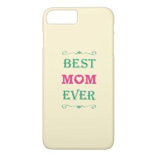 """Best Mom Ever"" Pretty Text Art Design iPhone 7 Plus Case"