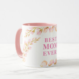 BEST MOM EVER pretty watercolor floral pink Mug