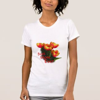 Best mom Ever Red Tulips T-Shirt