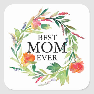 Best Mom Ever Text-Peach Flowers Wreath Square Sticker