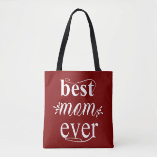 Best Mom Ever Tote Bag for Mothers day