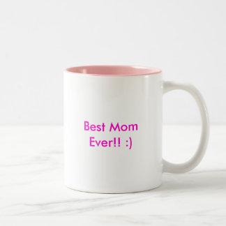 Best Mom Ever!! :) Two-Tone Coffee Mug