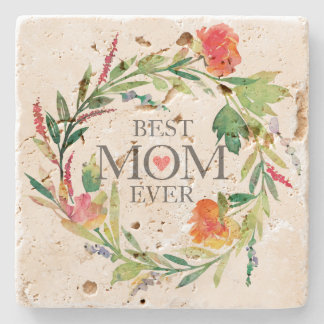 Best Mom Ever-Watercolors Flowers Wreath Stone Coaster