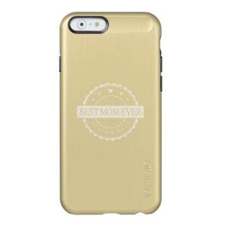 Best Mom Ever - Winner Award - Grunge Incipio Feather® Shine iPhone 6 Case