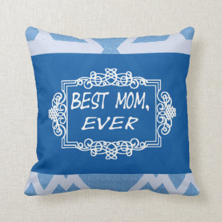 Best mom Every Navy Blue Mother's day Gift Throw Pillow