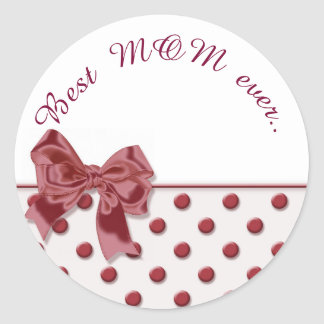 Best Mom evet, text. Polka dots pattern with bow. Classic Round Sticker