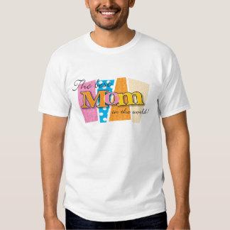 Best Mom World Shirts
