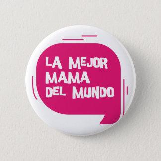 Best Mum Ever 6 Cm Round Badge