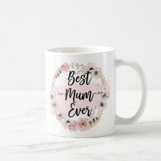 Best Mum Ever Coffee Mug