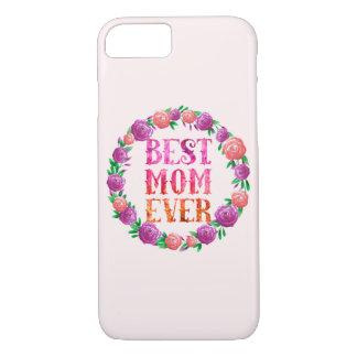 Best Mum Ever - Floral Wreath iPhone 7 Case