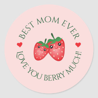 Best Mum Ever Mother's Day Love You Berry Much Classic Round Sticker
