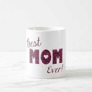 Best Mum Ever Pink Flowers Floral Typography Coffee Mug