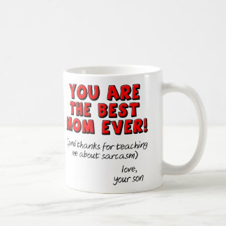 Best Mum Ever Sarcastic Funny Gift Mug From Son