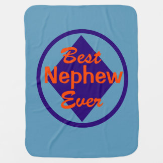 Best Nephew Ever Baby Blanket