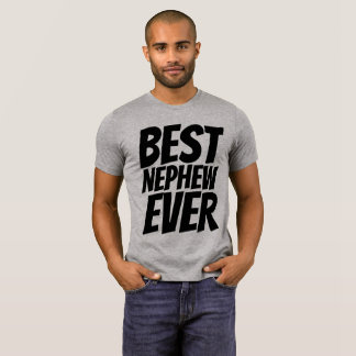 BEST NEPHEW EVER T-shirts