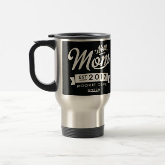 Best New Mom 2017 Dark Travel Mug