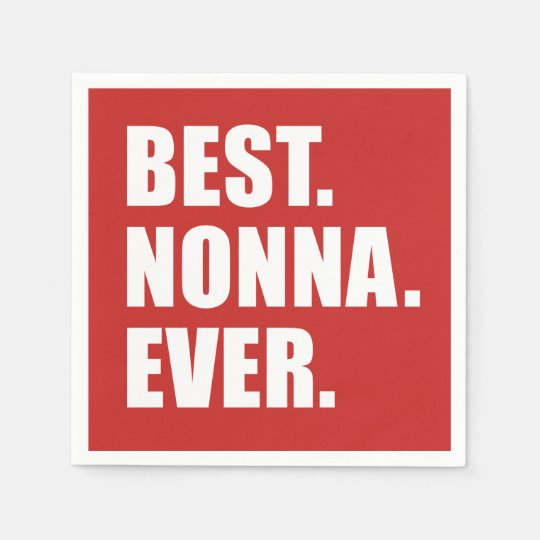 Best Nonna Ever Italian Grandmother Party Disposable Napkins
