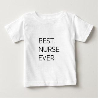 Best. Nurse. Ever. Baby T-Shirt