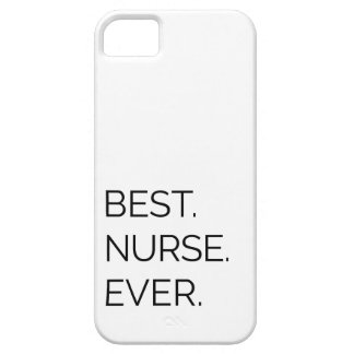 Best. Nurse. Ever. Case For The iPhone 5