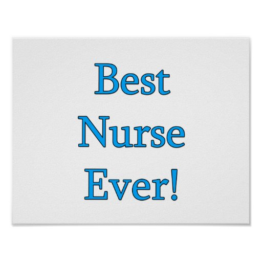 Best Nurse Ever Poster