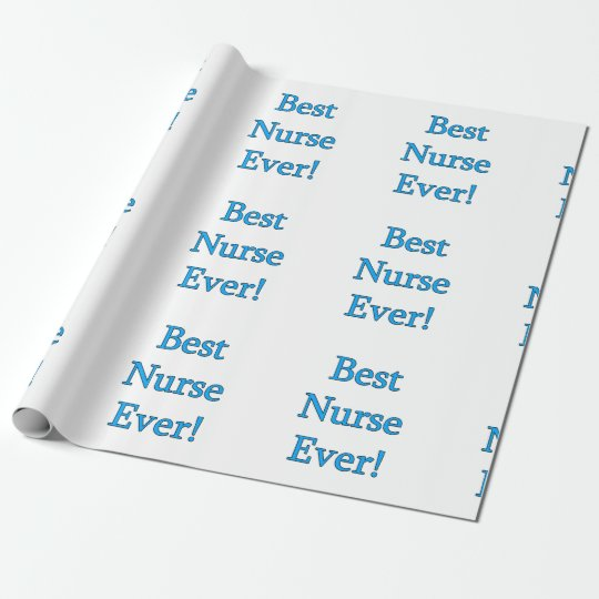 Best Nurse Ever Wrapping Paper