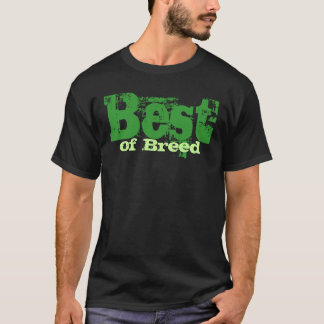 Best of Breed T-Shirt