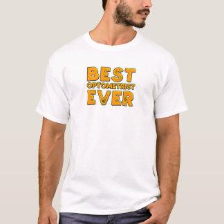 Best optometrist ever T-Shirt
