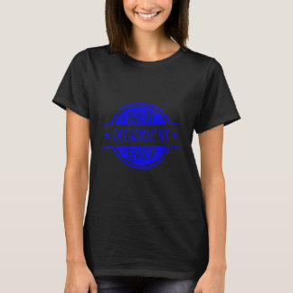 Best Orthodontist Ever Blue T-Shirt