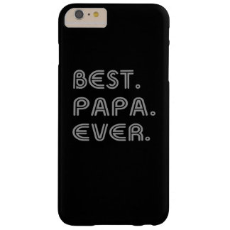 BEST PAPA EVER BARELY THERE iPhone 6 PLUS CASE