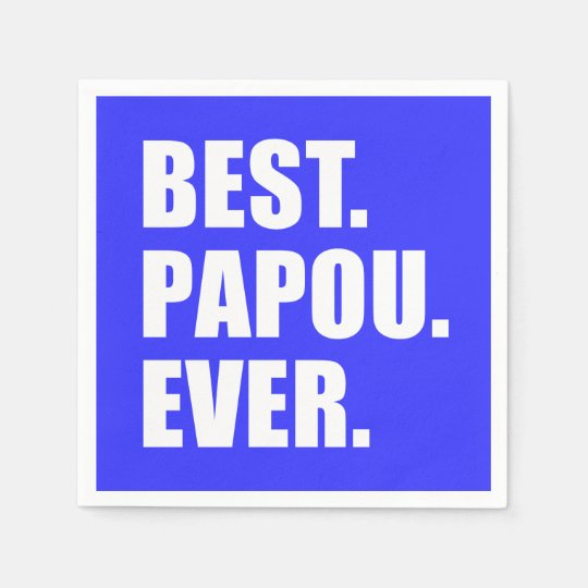 Best Papou Ever Greek Grandfather Party Paper Napkins