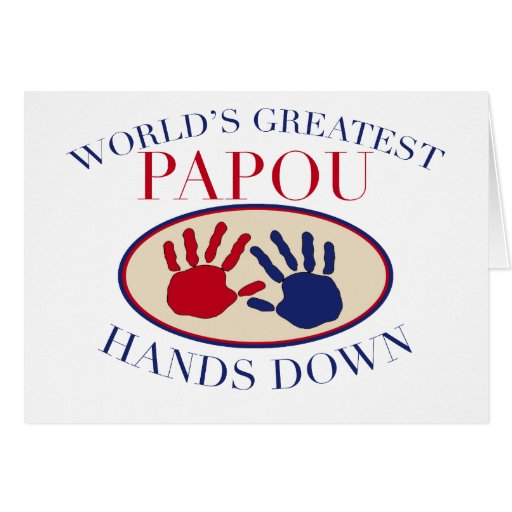Best Papou Hands Down Greeting Cards