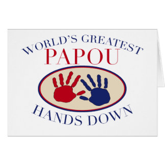 Best Papou Hands Down Greeting Card