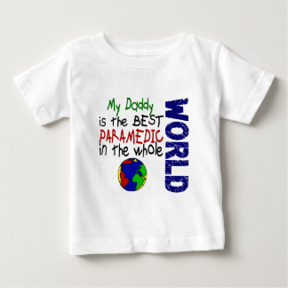 Best Paramedic In World 2 (Daddy) Infant T-Shirt