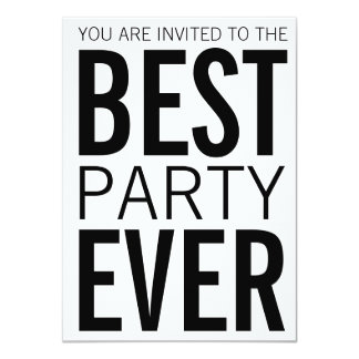 """Best Party Ever 4.5"""" X 6.25"""" Invitation Card"""