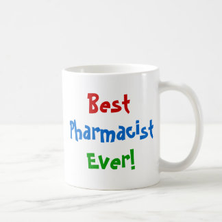 Best Pharmacist ever Coffee Mug