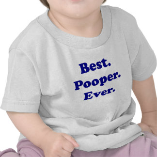 Best Pooper Ever T-shirt