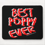 Best Poppy Ever Mousepads