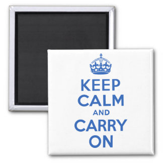 Best Price Keep Calm And Carry On Blue Square Magnet