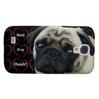 Best Pug Daddy Galaxy S4 Case