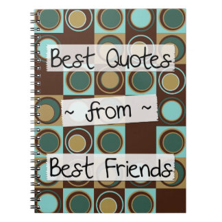 best quotes from best friends notebook