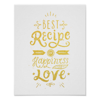 Best Recipe of Happiness White & Faux Gold Foil Poster