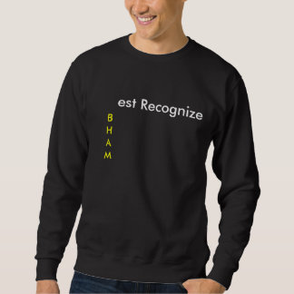 Best Recognize Sweatshirt