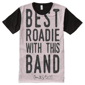 Best Roadie (maybe) (blk) All-Over Print T-Shirt