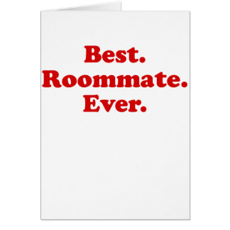 Best Roommate Ever Card