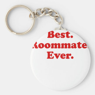 Best Roommate Ever Key Chains