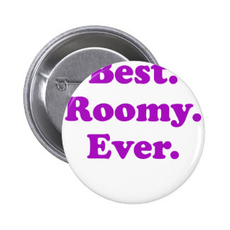 Best Roomy Ever Pinback Button